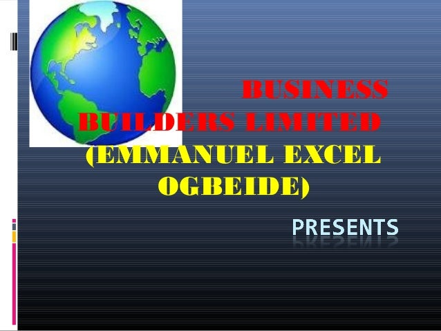 BUSINESS BUILDERS LIMITED (EMMANUEL EXCEL OGBEIDE)