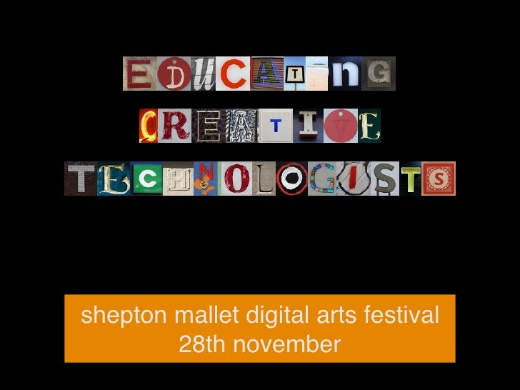 shepton mallet digital arts festival        28th november