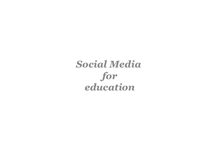 Social Media for education<br />