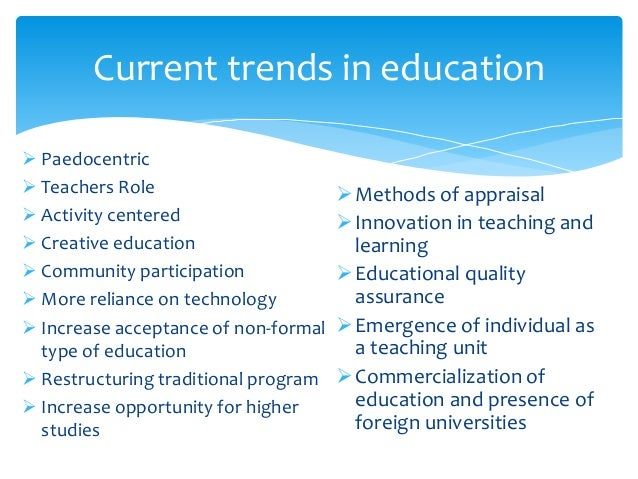 recent trend in educational research This new report, recent trends in general education design, learning outcomes, and teaching approaches, includes respondents from across the full spectrum of public, private, two-year, and four-year institutions.