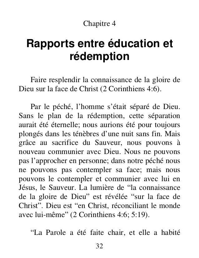 Chapitre 4 Rapports entre éducation et rédemption Faire resplendir la connaissance de la gloire de Dieu sur la face de Chr...