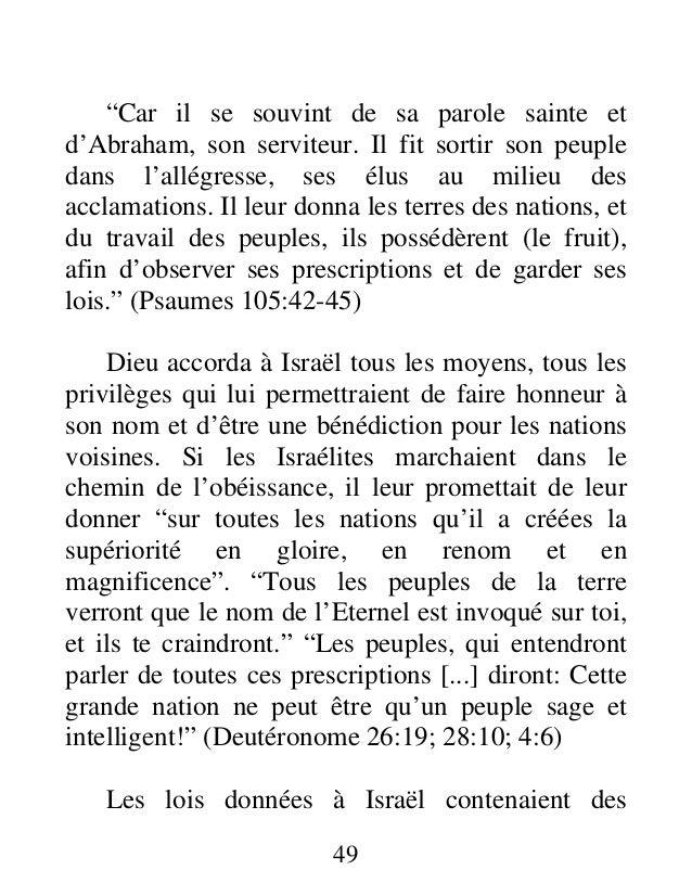 """""""Car il se souvint de sa parole sainte et d'Abraham, son serviteur. Il fit sortir son peuple dans l'allégresse, ses élus a..."""