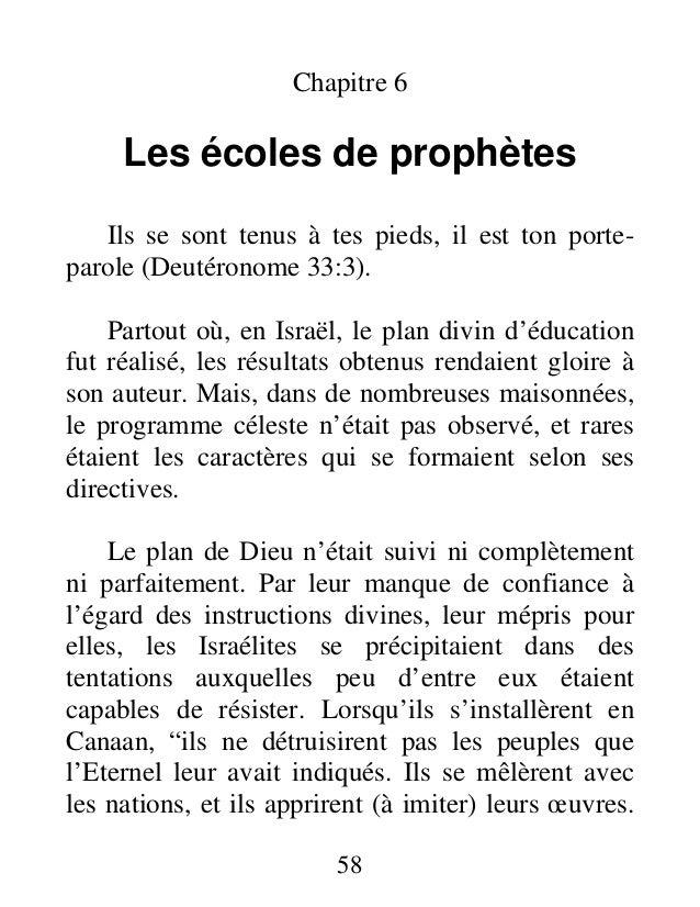 Chapitre 6 Les écoles de prophètes Ils se sont tenus à tes pieds, il est ton porte- parole (Deutéronome 33:3). Partout où,...
