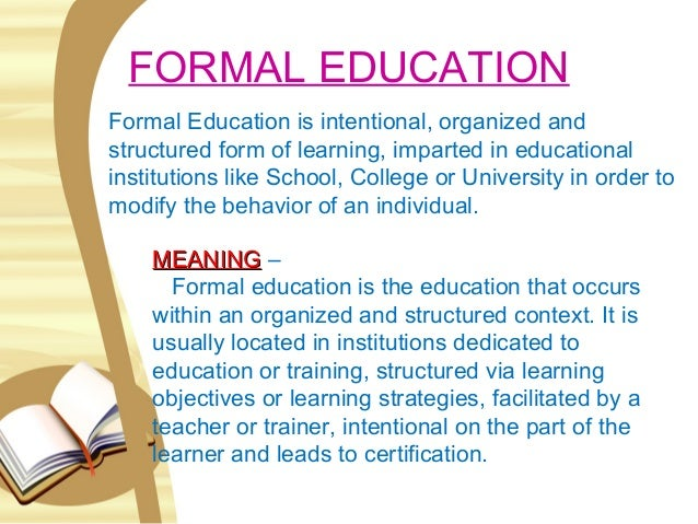 whats formal education