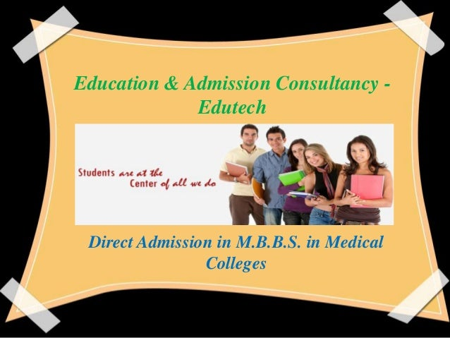 Education & Admission Consultancy Edutech  Direct Admission in M.B.B.S. in Medical Colleges