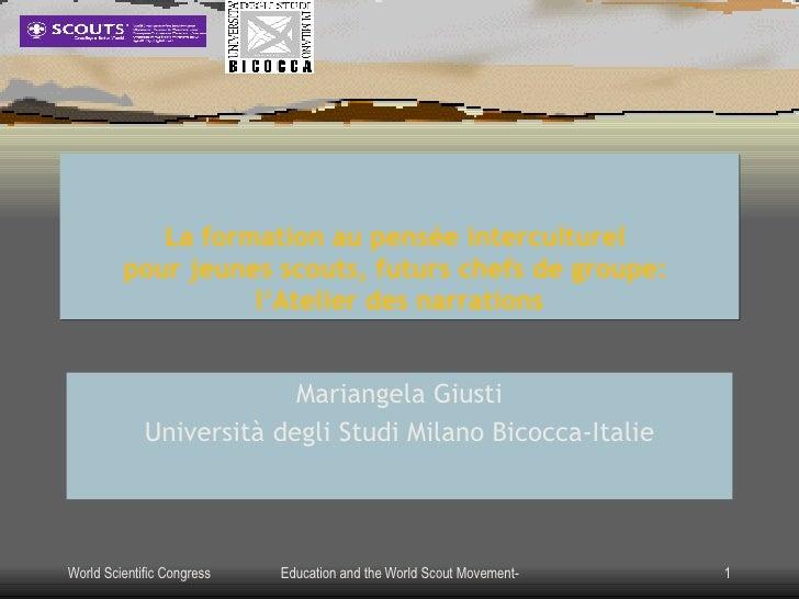 La formation au pensée interculturel   pour jeunes scouts, futurs chefs de groupe:   l'Atelier des narrations Mariangela G...