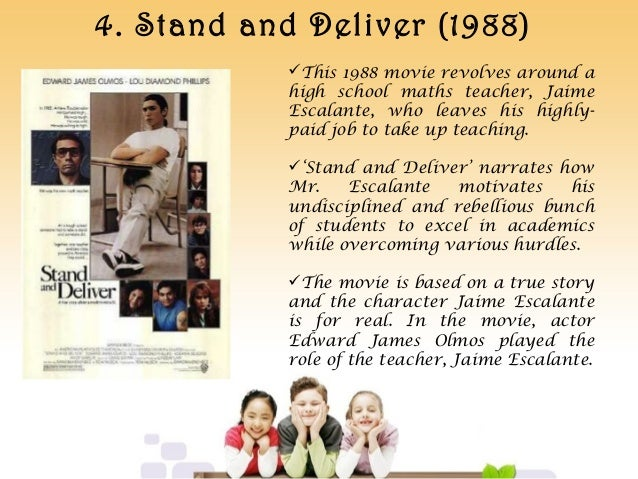 an analysis of the character of mr escalante in the movie stand and deliver That is the case in the movie stand and deliver a teacher named toggle navigation megaessayscom  high school in east los angeles to teach math mr escalante.