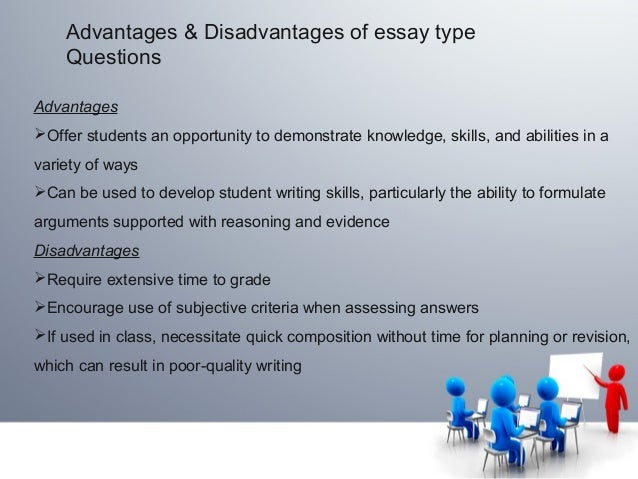 advantages and disadvantages of essay and objective test