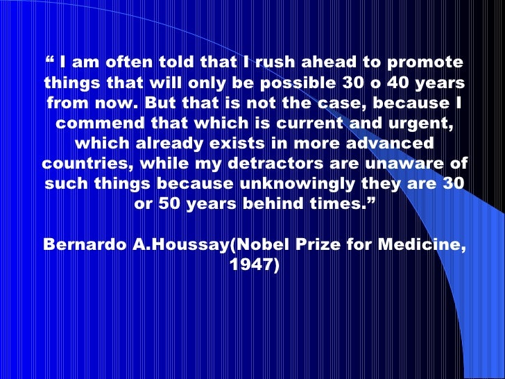 """""""  I am often told that I rush ahead to promote things that will only be possible 30 o 40 years from now. But that is not ..."""