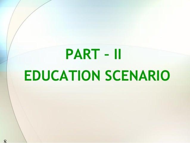 PART – IIEDUCATION SCENARIO