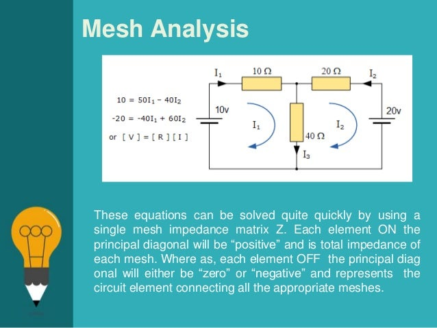 Mesh analysis and Nodal Analysis