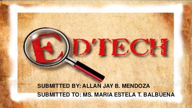 SUBMITTED BY: ALLAN JAY B. MENDOZA SUBMITTED TO: MS. MARIA ESTELA T. BALBUENA