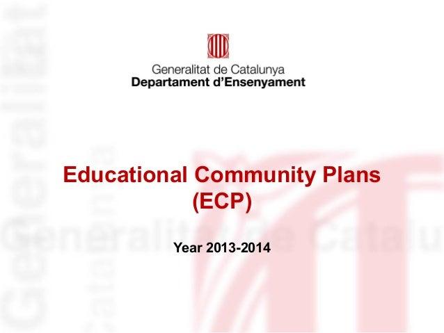 Educational Community Plans (ECP) Year 2013-2014