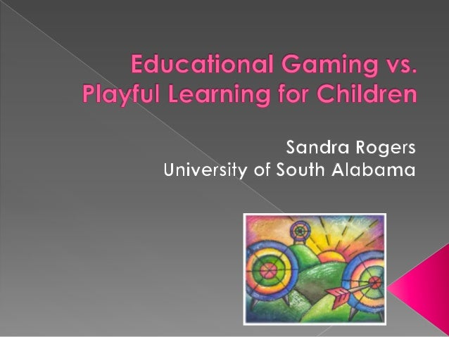 What is the optimal learning state for children? Welldesigned educational games, playful learning activities, or a combina...