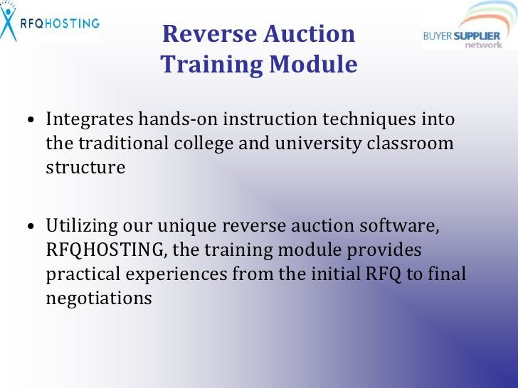 Reverse Auction Training Module<br />Integrates hands-on instruction techniques into the traditional college and universit...