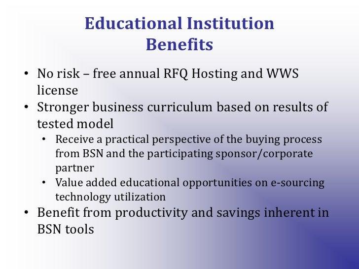 Educational InstitutionBenefits<br /><ul><li>No risk – free annual RFQ Hosting and WWS license
