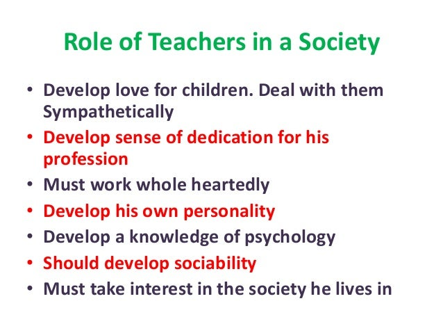 THE TEACHER AND THE SOCIETY