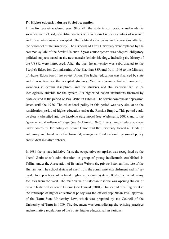 IV. Higher education during Soviet occupation In the first Soviet academic year 1940/1941 the students' corporations and a...