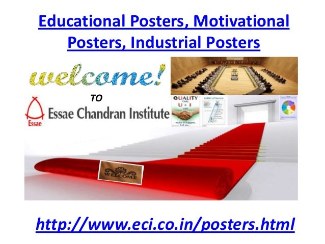 Educational Posters, MotivationalPosters, Industrial Postershttp://www.eci.co.in/posters.htmlTO