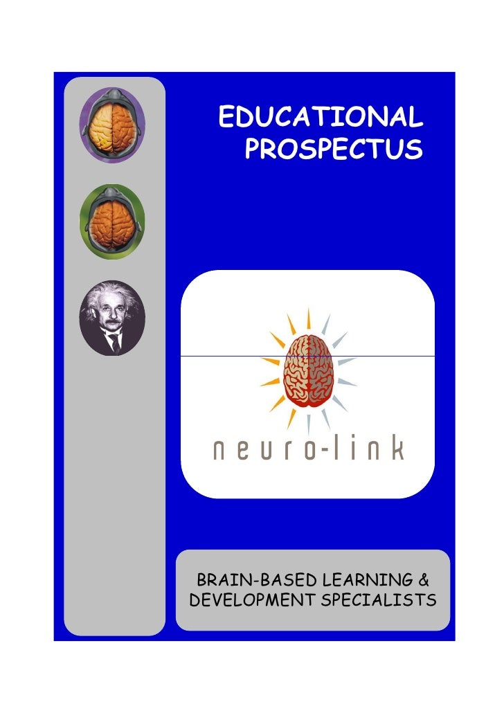 EDUCATIONAL    PROSPECTUS BRAIN-BASED LEARNING &DEVELOPMENT SPECIALISTS                          1