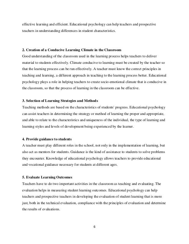 6 effective learning and efficient. Educational psychology can help teachers and prospective teachers in understanding dif...