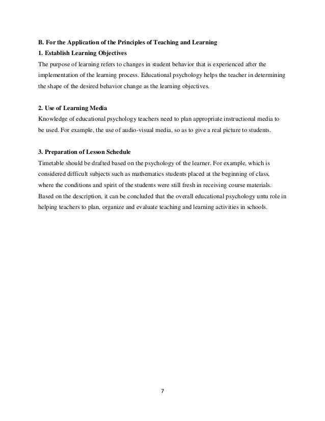 7 B. For the Application of the Principles of Teaching and Learning 1. Establish Learning Objectives The purpose of learni...
