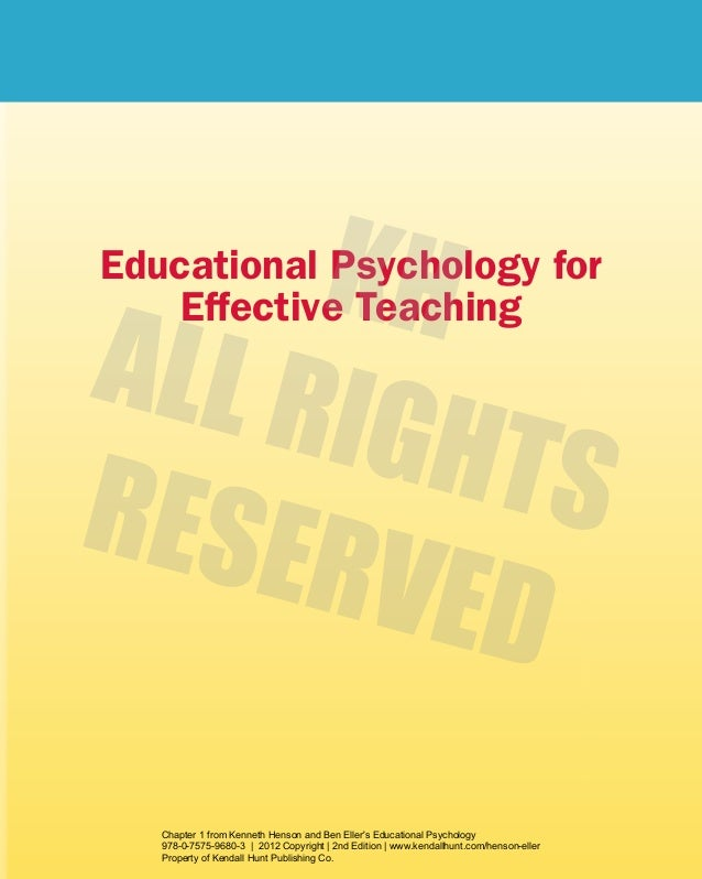 educational psychology a tool for effective teaching Chapter 1 - educational psychology: a tool for effective teaching learning goals: describe some basic ideas about the field of educational psychology, identify the attitudes and skills of an effective teacher, & discuss why research is important to effective teaching, and how educational psychologists and teachers can conduct and evaluate research.