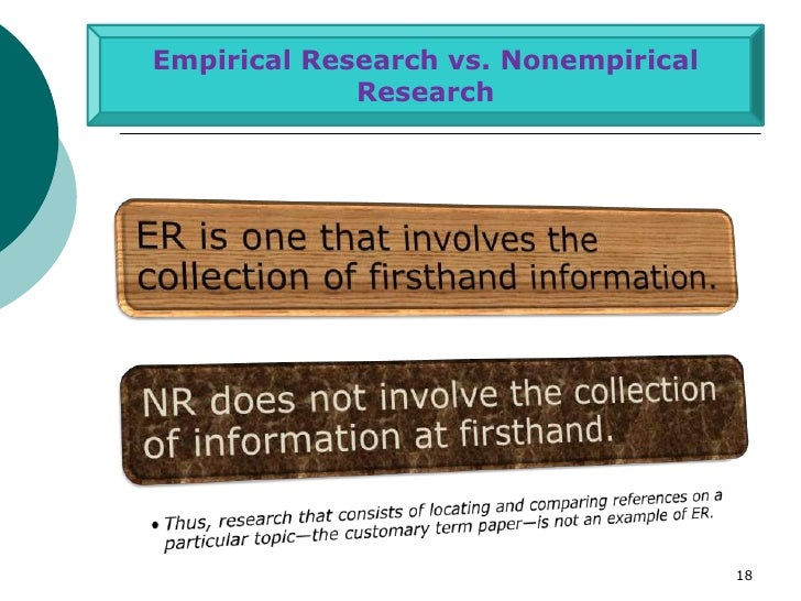 Empirical Research vs. Nonempirical             Research                                      18