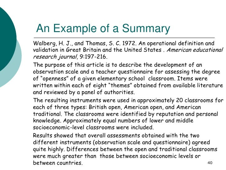 An Example of a SummaryWalberg, H. J., and Thomas, S. C. 1972. An operational definition andvalidation in Great Britain an...