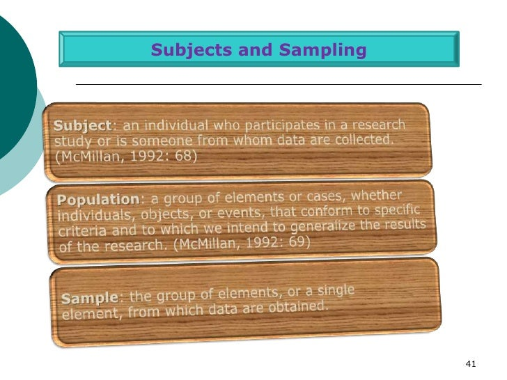 Subjects and Sampling                        41