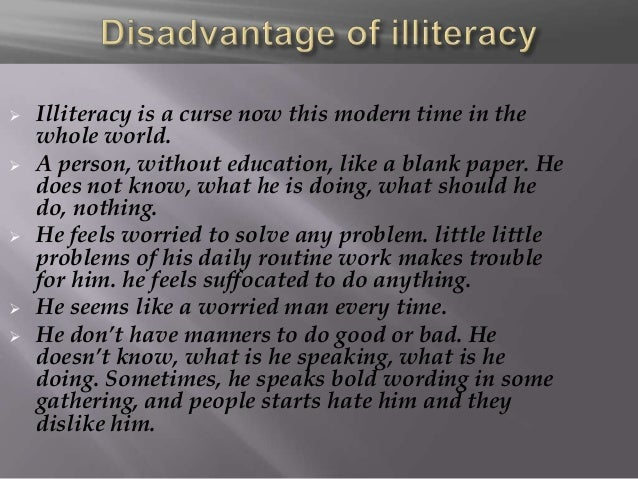 disadvantages of being illiterate