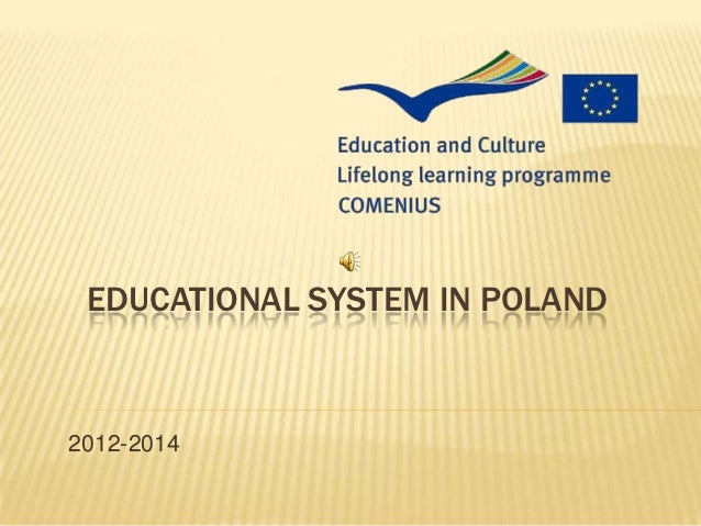 EDUCATIONAL SYSTEM IN POLAND2012-2014