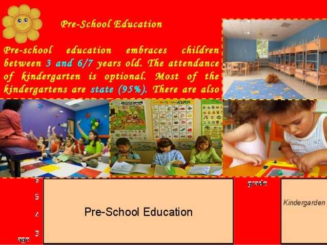 Primary education: 1st - 4th grade In Bulgaria students start to go to school at the age of 7. Primary education comprises...