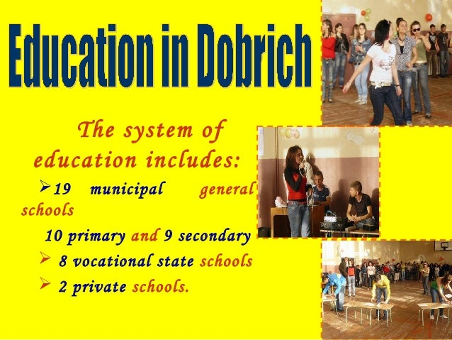 Let's remember:  State, municipal or private schools  Pre-School Education: 3 to 6/7 years old  Primary Education: 7 to...