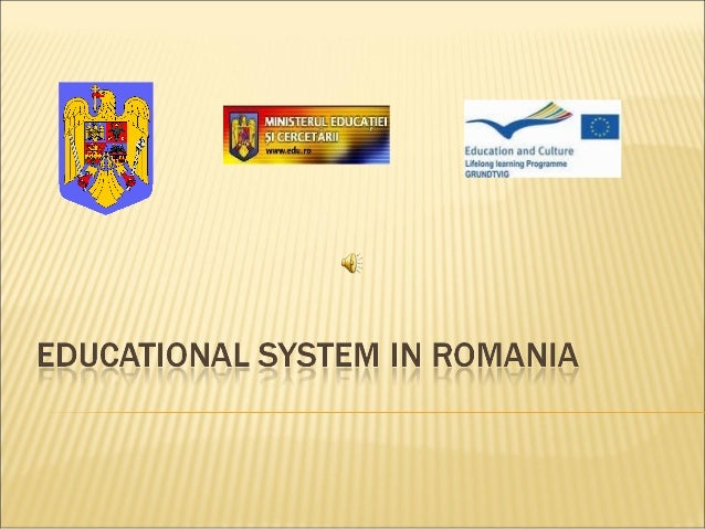  Since the Romanian Revolution of 1989, the Romanian educational system has been in a continuous process of reformation t...