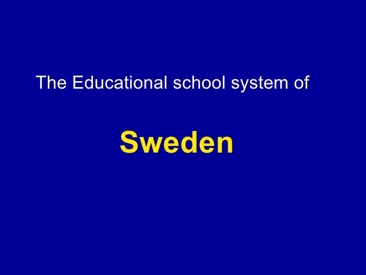 Sweden The Educational school system of