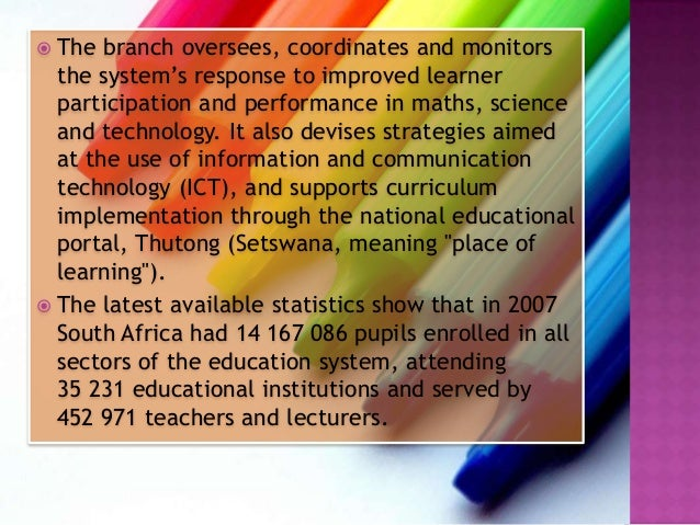 education system in south africa thesis After a thorough investigation and discussion of missionary education, in south africa in general, and in the bbr area in particular, several recommendations and proposals are formulated, in order to advance the purpose of this research.