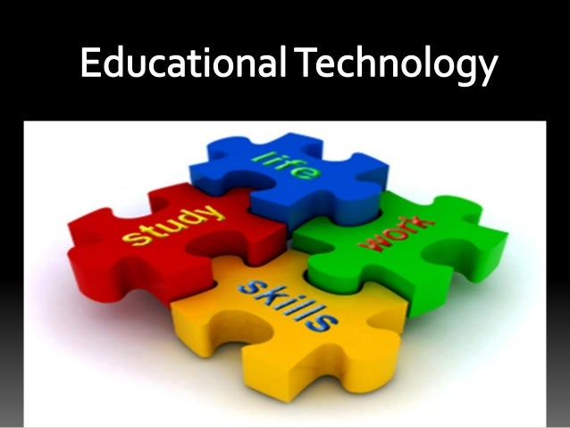 Educational technology in 21st century