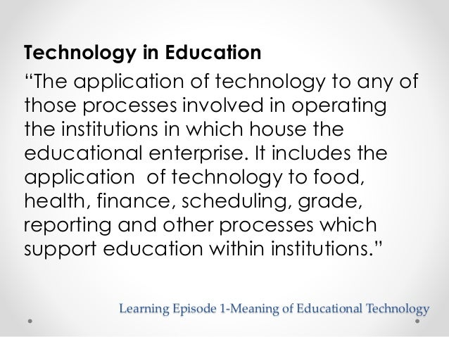 thesis in educational technology The digital copy of this thesis of online learning in malaysian higher education institutions started during the pre e-learning era when the educational.
