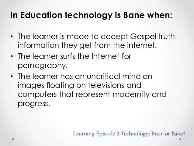 technology is a boon or bane essay