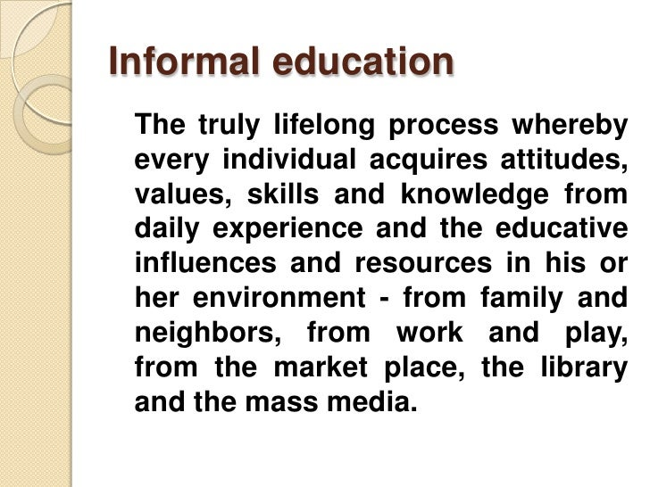 education is a lifelong process-essay Lifelong learning is seen as a holistic view of education and recognises learning from different environments as shown in figure 1, it consists of two dimensions (skolverket, 2000: 19): 1 lifelong learning recognising that individuals learn throughout a lifetime, and 2 life-wide learning recognising the formal, non-formal and informal settings.