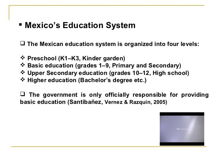 mexican educational system Despite reforms, experts say mexico  said that while mexico has seen incredible growth in the national educational system,  mexican education secretary.
