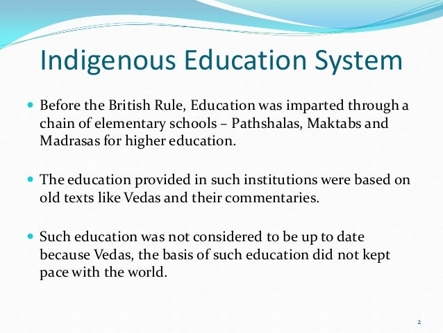 Education and british rule.