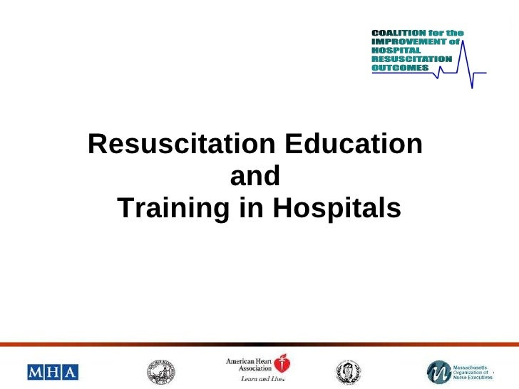 Resuscitation Education  and  Training in Hospitals