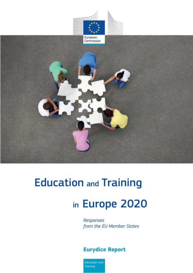Education and  in  Training Europe 2020 Responses from the  EU Member States  Eurydice Report Education and Training