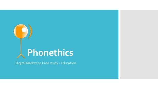 Phonethics Digital Marketing Case study - Education