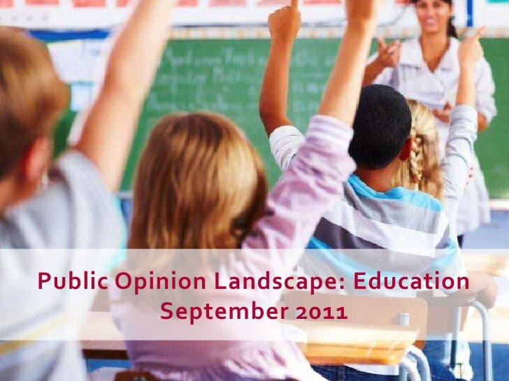 Public Opinion Landscape: Education<br />September 2011<br />