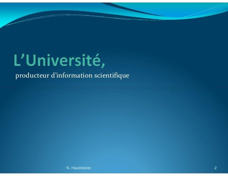 producteur d'information scientifique                N. Hautekèete -         2
