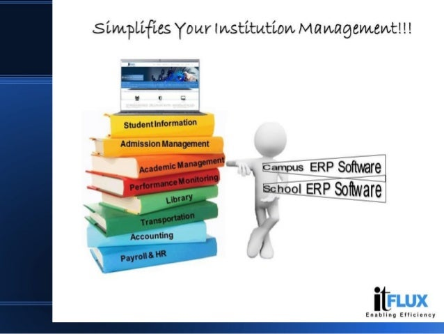 Simplifies Your Institution Management. Slide 2