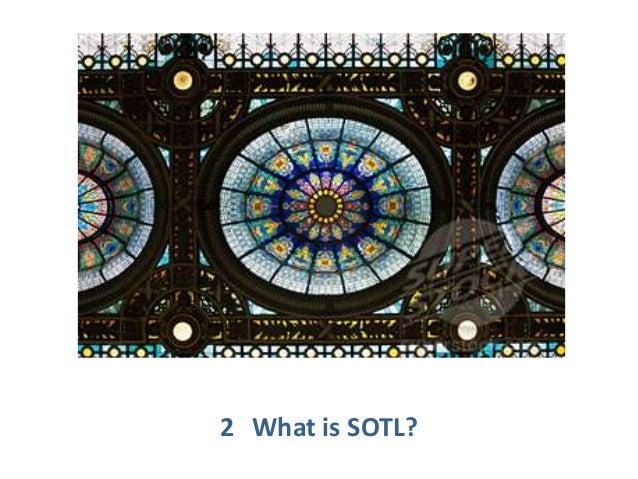 2 What is SOTL?